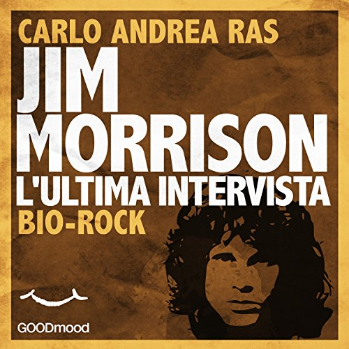 Jim Morrison. L'ultima intervista  Audiolibri
