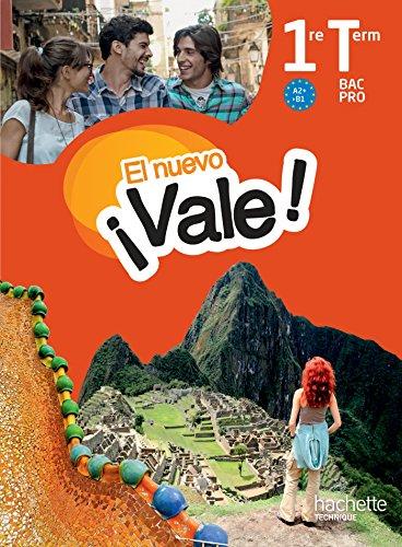 EL nuevo Vale 1re Terminale Bac Pro - Livre lve Ed. 2016