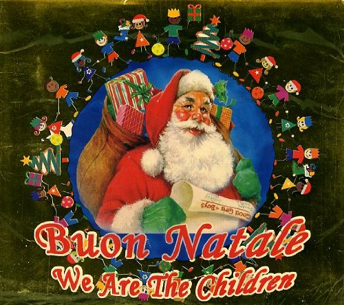 Buon Natale-We Are the World