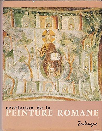 Révélation de la peinture romane (Introductions à la nuit des temps)