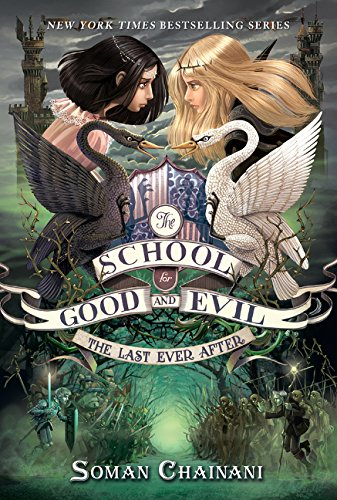 School For Good And Evil 3. The Last Ever After