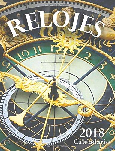 Relojes 2018 Calendario (Edición España) por Wall Publishing