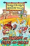 Knight of Sticks and Straw (Knights' Tales)
