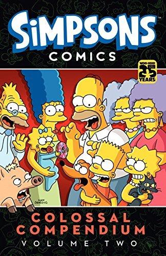 Simpsons Comics - Colossal Compendium Vol. 2: Written by Matt Groening, 2014 Edition, Publisher: Titan Books Ltd [Paperback]