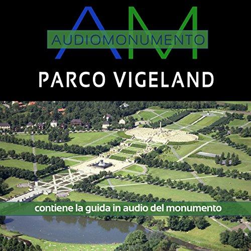 Parco Vigeland  Audiolibri