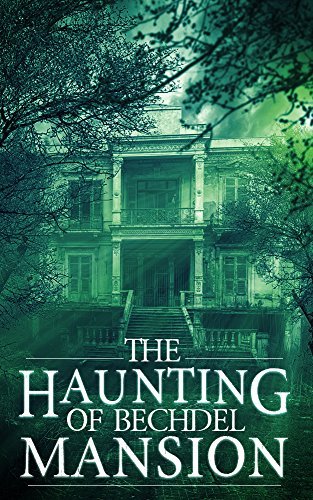 the-haunting-of-bechdel-mansion-a-haunted-house-mystery-book-0