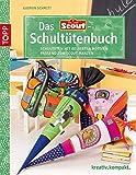 Das Scout®-Schultütenbuch: Schultüten mit beliebten Motiven passend zum Scout®-Ranzen (kreativ.kompakt.)