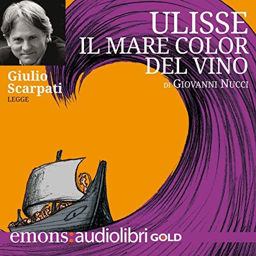 Ulisse il Mare Color del Vino  Audiolibri