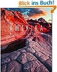 AMERIKA - Wilde Landschaften - Ein Pr...