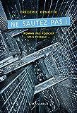 Ne sautez pas ! (Roman policier, mais pas que...) (French Edition)
