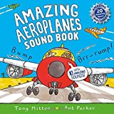 Amazing Aeroplanes Sound Book: A very noisy book (Amazing Machines)