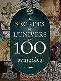 les secrets de l univers en 100 symboles