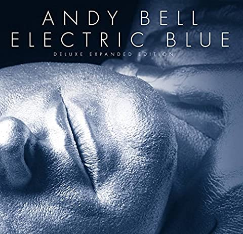 Electric Blue [Deluxe Edition] (Andy Bell)