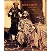 Reverie and Reality: Nineteenth-Century Photographs of India from the Ehrenfeld Collection