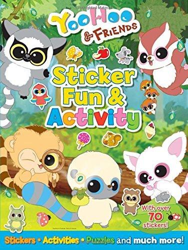 YooHoo & Friends Sticker Fun & Activity (Yoohoo and Friends) by Anna Award (2015-08-15)