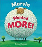 Marvin Wanted MORE! by Joseph Theobald (2014-05-08)