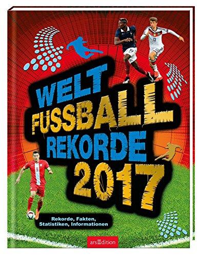 Welt-Fußball-Rekorde 2017
