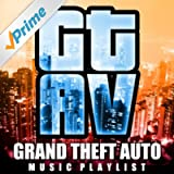 Grand Theft Auto - Music Playlist from GTA 5