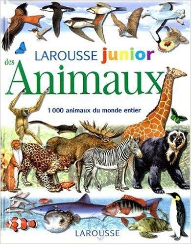 Larousse junior des Animaux : 1000 animaux du monde entier de Jinny Johnson ( 2000 ) par Jinny Johnson