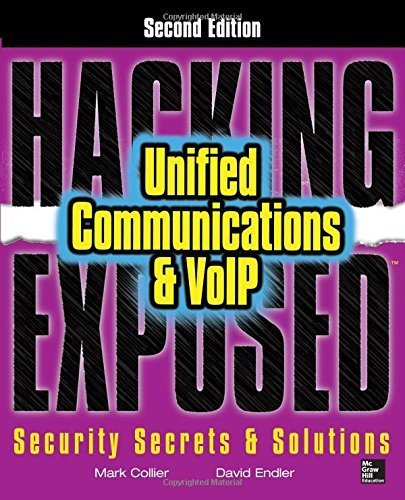 Hacking Exposed Unified Communications & VoIP Security Secrets & Solutions, Second Edition 2nd edition by Collier, Mark, Endler, David (2013) Paperback