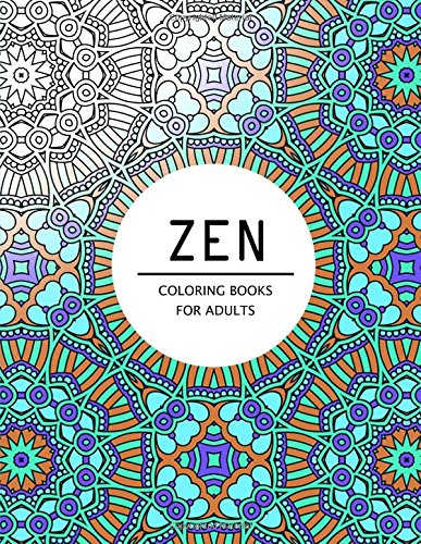 Zen Coloring Books For Adults: Coloring pages for adults