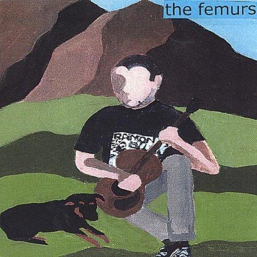 Femurs by Femurs (2004-08-02)
