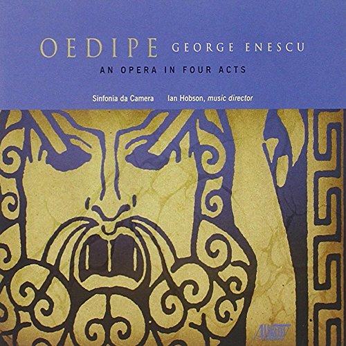 Enescu : Oedipe (opéra en 4 actes). Hobson.
