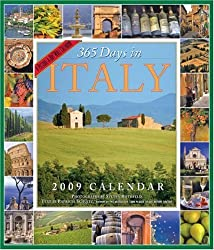 365 Days in Italy Calendar 2009 (Picture-A-Day Wall Calendars) by Patricia Schultz (2008-06-15)
