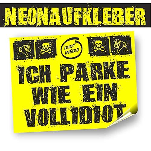 """Preisvergleich Produktbild 30 Aufkleber Falschparker""""PARKIDIOT"""" in Neongelb, für den kurzfristigen Außeneinsatz. Rückseitig geschlitzt,im Format 7,4 x 10,5 cm"""