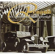 Renault. Des automobiles de prestige