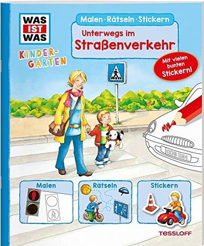 WAS IST WAS Kindergarten. Unterwegs im Straßenverkehr: Malen, Rätseln, Stickern