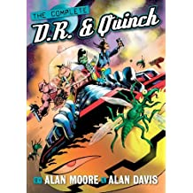 The Complete D.R. and Quinch by Alan Moore (2010-06-15)
