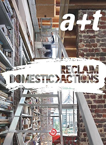 a+t 41 RECLAIM - DOMESTIC ACTIONS (serie RECLAIM, Bilingüe) (a+t Revista)
