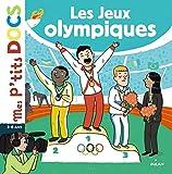 Mes P'tits Docs: Les Jeux Olympiques