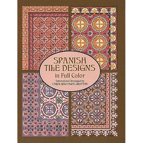 Spanish Tile Designs in Full Color (Dover