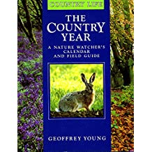 The Country Year: A Nature Watcher's Calendar and Field Guide