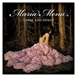 Songtexte von Maria Mena - Cause and Effect
