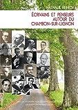 Ecrivains et Penseurs Autour du Chambon-Sur-Lignon (1925-50)