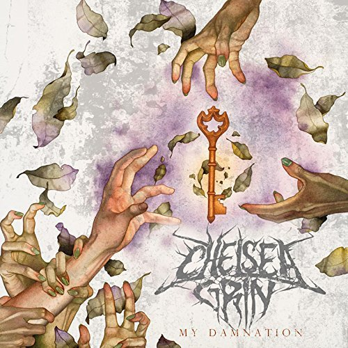 MY DAMNATION By Chelsea Grin (2015-03-27)