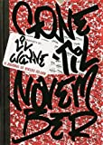 Lil Wayne's Gone 'Til November: A Journal of Rikers Island by Lil Wayne (2016-10-11)