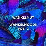 Wankelmoods Vol.2