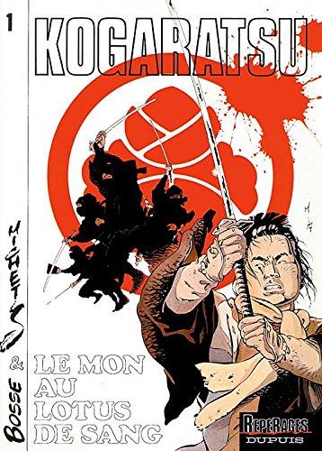 Kogaratsu, tome 1 : Le Mont au lotus de sang
