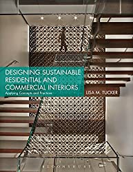 Designing Sustainable Residential and Commercial Interiors