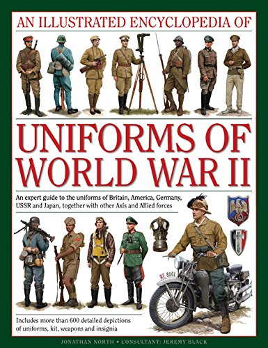 An Illustrated Encyclopedia of Uniforms of World War II