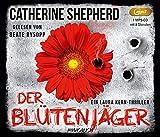 Der Blütenjäger (MP3-CD) (Laura Kern)