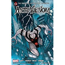 Spider-Man: Anti-Venom (Amazing Spider-Man Presents: Anti Venom - New Ways to Live)