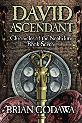 David Ascendant (Chronicles of the Nephilim) (Volume 7) by Brian Godawa (2014-10-24)