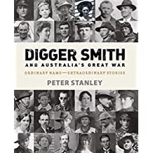 Digger Smith & Australia's Great War