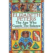 The Ape Who Guards the Balance (Amelia Peabody)
