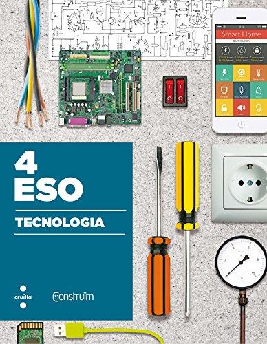 Tecnologia. 4 ESO. Construïm